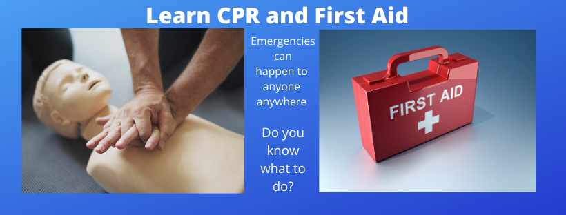 Learn CPR and First Aid
